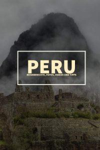 Peru Reiseberichte